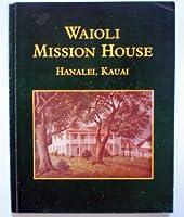 Waioli Mission House