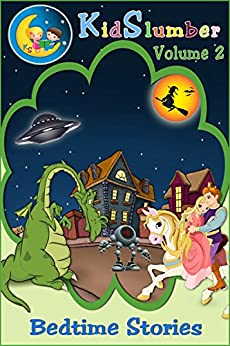 KidSlumber Bedtime Stories Volume 2 by [Darcy, Pat]