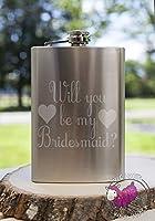 Will You Be MyブライズメイドHearts 8オンスエッチングメタルフラスコLove Forever Birds常に関係ウェディングブライダルフラワーガールEngaged Propose Maid Matron Married Sister Brides Maid