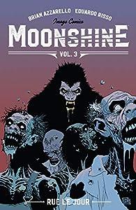 Moonshine Vol. 3: Rue Le Jour (English Edition)