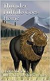 Thunder Buffalo Goes Home (English Edition)