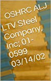 LTV Steel Company, Inc; 01-0599  03/14/02 (English Edition)