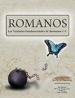 Romanos: Las verdades fundamentales de Romanos 1-8