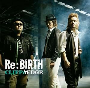 Re:BIRTH(初回盤)(DVD付)