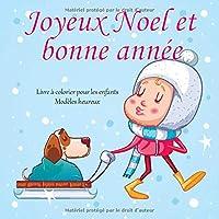 Joyeux Noel et bonne année - Livre à colorier pour les enfants - Modèles heureux (Livres de Noël préférés)
