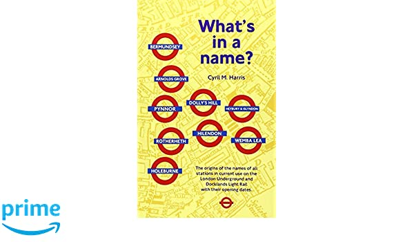 amazon what s in a name origins of station names on the london