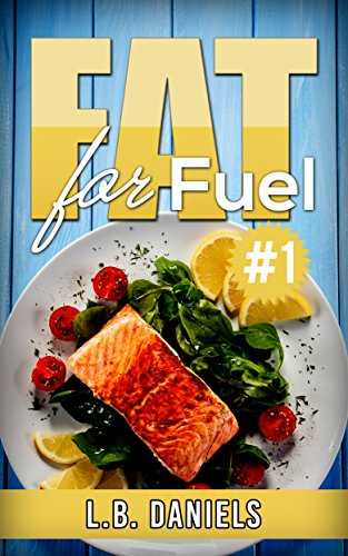 Ketogenic Diet: Fat For Fuel #1: Your Guidebook about How to Lose Weight and Lose Fat using a Low Carbohydrate Diet for lasting success! (Ketogenic Weight Loss) (English Edition)