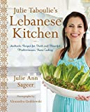 Julie Taboulie's Lebanese Kitchen: Authentic Recipes for Fresh and Flavorful Mediterranean Home Cooking 画像