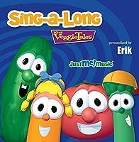 Sing Along with VeggieTales: Erik by VeggieTales