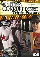 42nd Street Pete's Corrupt Desires Grindhouse Triple Feature【DVD】 [並行輸入品]