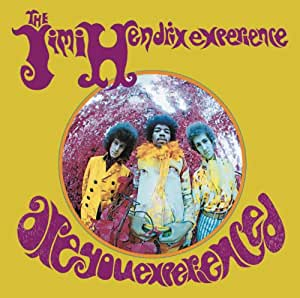Are You Experienced-Remastered