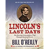 Lincoln's Last Days: The Shocking Assasination That Changed America Forever (Turtleback School & Library Binding Edition)