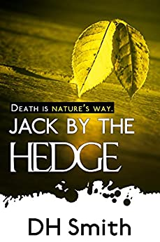 Jack by the Hedge (Jack of All Trades Book 4) by [Smith, DH]