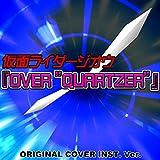 """仮面ライダージオウ OVER """"QUARTZER"""" ORIGINAL COVER INST. Ver."""
