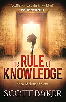 The Rule of Knowledge by [Baker, Scott]