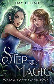Step into Magic (Portals to Whyland Book 1) by [Leitao, Day]