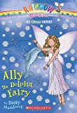Ally the Dolphin Fairy (Rainbow Magic)