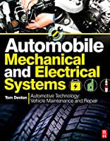 Automobile Mechanical and Electrical Systems (Vehicle Maintenance & Repr Nv2)