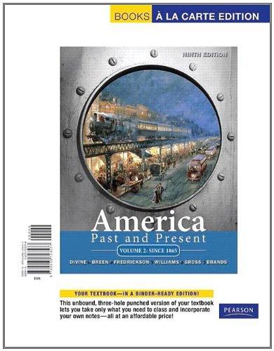 Download America Past and Present, Volume 2, Books a la Carte Edition 0205723578