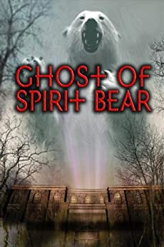 Ghost of Spirit Bear by [Mikaelsen, Ben]