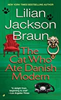 The Cat Who Ate Danish Modern (Cat Who...)