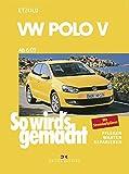 So wird's gemacht. VW Polo ab 6/09: 60-105 PS und Diesel 75-105 PS