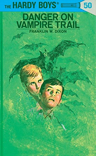 Download Hardy Boys 50: Danger on Vampire Trail (The Hardy Boys) 0448089505