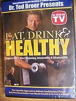 Ted Broer Presents Eat Drink & Be Healthy Excercise DVD's [並行輸入品]