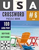USA Crossword Puzzle Books: 100 Large-Print Crossword Puzzle Book for Adults (Book 6) (100 USA Crossword Puzzle Books)