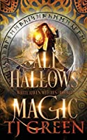 All Hallows' Magic (White Haven Witches)