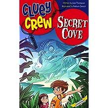Secret Cove (Cluey Crew Book 7)