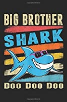 Big Brother Shark doo doo doo: Retro Vintage Big Brother Shark Gift Baby Boys Kids Journal/Notebook Blank Lined Ruled 6x9 100 Pages