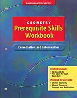 Glencoe Geometry, Prerequisite Skills Workbook: Remediation and Intervention (GEOMETRY: CONCEPTS & APPLIC)
