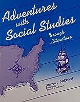 Adventures With Social Studies (Through Literature)