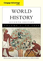 World History: To 1800 (Cengage Advantage Books)