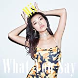 What You Say♪MiiのCDジャケット