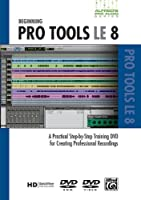 Alfred's Pro-Audio Series: Beginning Protools Le 8 [DVD]
