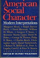 American Social Character: Modern Interpretations