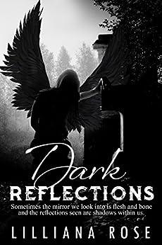 Dark Reflections by [Rose, Lilliana]