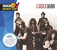 Rock Breakout Years: 1982 by J Band Giels
