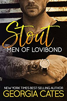 Stout (Men of Lovibond Book 2) by [Cates, Georgia]