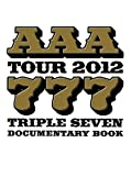 AAA TOUR 2012 -777- TRIPLE SEVEN DOCUMENTARY BOOK