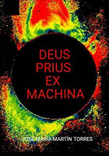 Deus Prius Ex Machina (Edición corregida) (Spanish Edition)