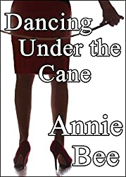 Dancing Under the Cane (English Edition)