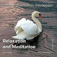 Relaxation and Meditation【CD】 [並行輸入品]