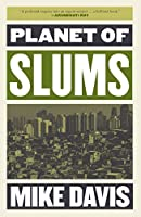 Planet of Slums (The Essential Mike Davis)