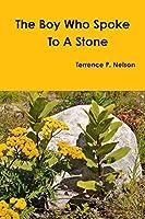 The Boy Who Spoke to a Stone