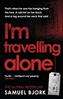 I'm Travelling Alone: (Munch and Krueger Book 1)