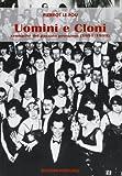 Uomini e cloni. Cronache del passato prossimo (1991-1999) 画像