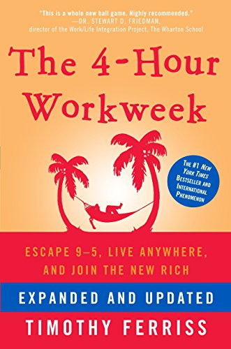 The 4-Hour Workweek, Expanded and Updated: Expanded and Updated, With Over 100 New Pages of Cutting-Edge Content.の詳細を見る